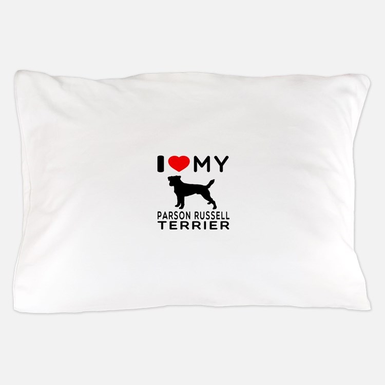 I Love My Parson Russell Terrier Pillow Case