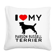 I Love My Parson Russell Terrier Square Canvas Pil