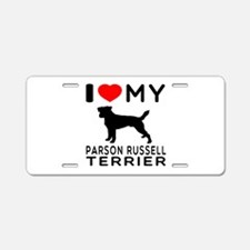 I Love My Parson Russell Terrier Aluminum License