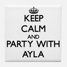 Keep Calm and Party with Ayla Tile Coaster