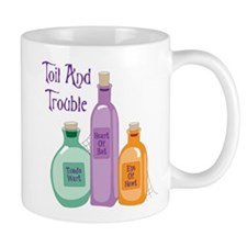 Toil And Trouble Mugs