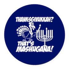 Thanksgivukkah Thats Mashugana Round Car Magnet