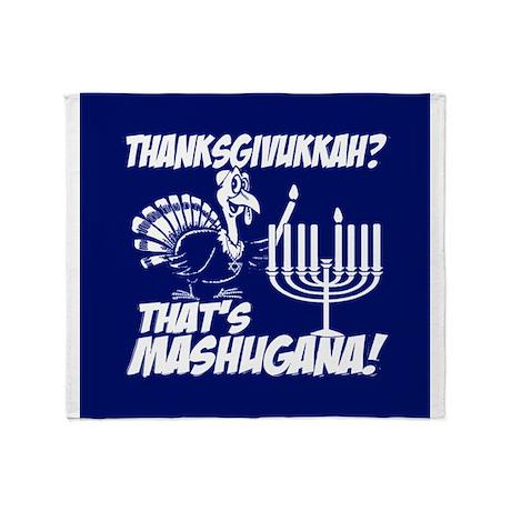 Thanksgivukkah Thats Mashugana Throw Blanket