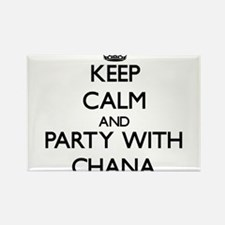 Keep Calm and Party with Chana Magnets