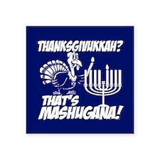 Thanksgivukkah Thats Mashugana Sticker