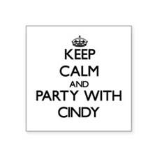 Keep Calm and Party with Cindy Sticker