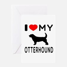 I Love My Otterhound Greeting Card