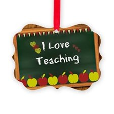 I Love Teaching - written on blac Picture Ornament