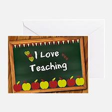 I Love Teaching - written on blackbo Greeting Card