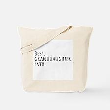 Best Granddaughter Ever Tote Bag