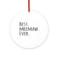 Best Meemaw Ever Ornament (Round)