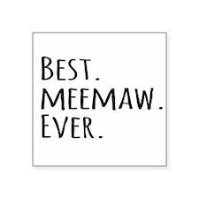 Best Meemaw Ever Sticker