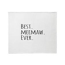 Best Meemaw Ever Throw Blanket