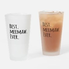 Best Meemaw Ever Drinking Glass