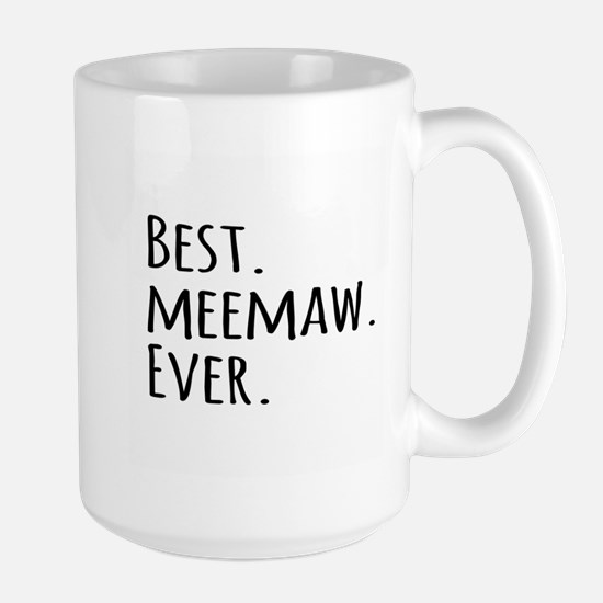 Best Meemaw Ever Mugs