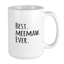 Best Meemaw Ever Mugs