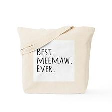 Best Meemaw Ever Tote Bag