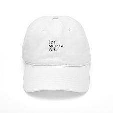 Best Meemaw Ever Baseball Cap