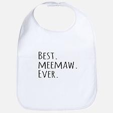 Best Meemaw Ever Bib