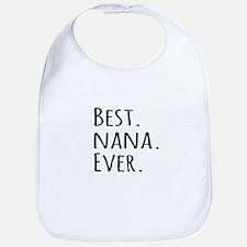 Best Nana Ever Bib