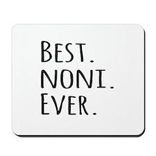 Best Noni Ever Mousepad