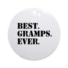 Best Gramps Ever Ornament (Round)