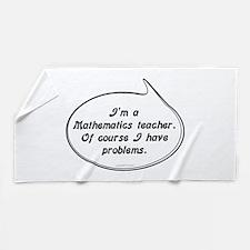 Math Teacher Pun Beach Towel