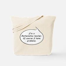 Math Teacher Pun Tote Bag