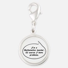 Math Teacher Pun Silver Round Charm