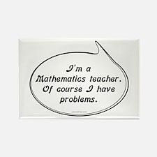 Math Teacher Pun Rectangle Magnet