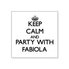 Keep Calm and Party with Fabiola Sticker