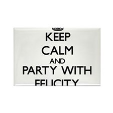 Keep Calm and Party with Felicity Magnets