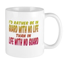 I'd rather be in guard... Mug