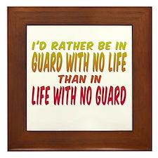 I'd rather be in guard... Framed Tile