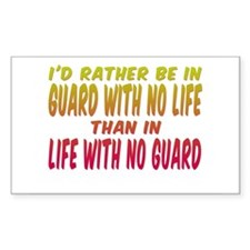 I'd rather be in guard... Rectangle Decal