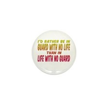 I'd rather be in guard... Mini Button (10 pack)
