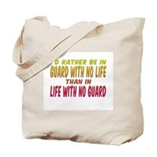 I'd rather be in guard... Tote Bag