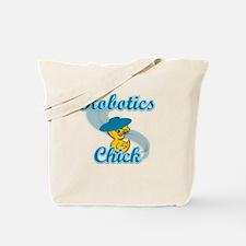 Robotics Chick #3 Tote Bag