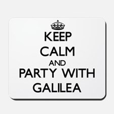 Keep Calm and Party with Galilea Mousepad