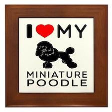 I Love My Miniature Poodle Framed Tile