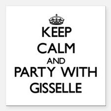 Keep Calm and Party with Gisselle Square Car Magne
