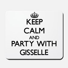 Keep Calm and Party with Gisselle Mousepad