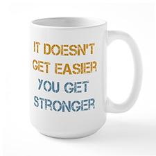 You Get Stronger Mug