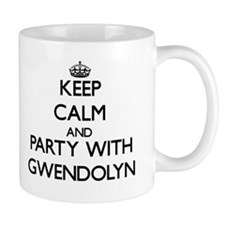 Keep Calm and Party with Gwendolyn Mugs