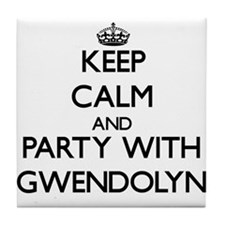 Keep Calm and Party with Gwendolyn Tile Coaster
