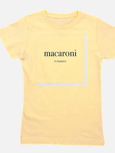 macaroni in bodoni Girl's Tee
