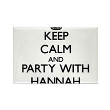 Keep Calm and Party with Hannah Magnets