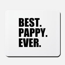 Best Pappy Ever Mousepad