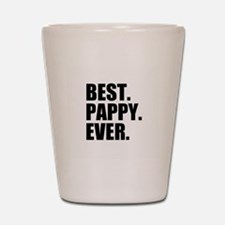Best Pappy Ever Shot Glass