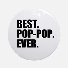 Best Pop-Pop Ever Ornament (Round)
